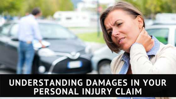 Understanding Damages in your Personal Injury Claim